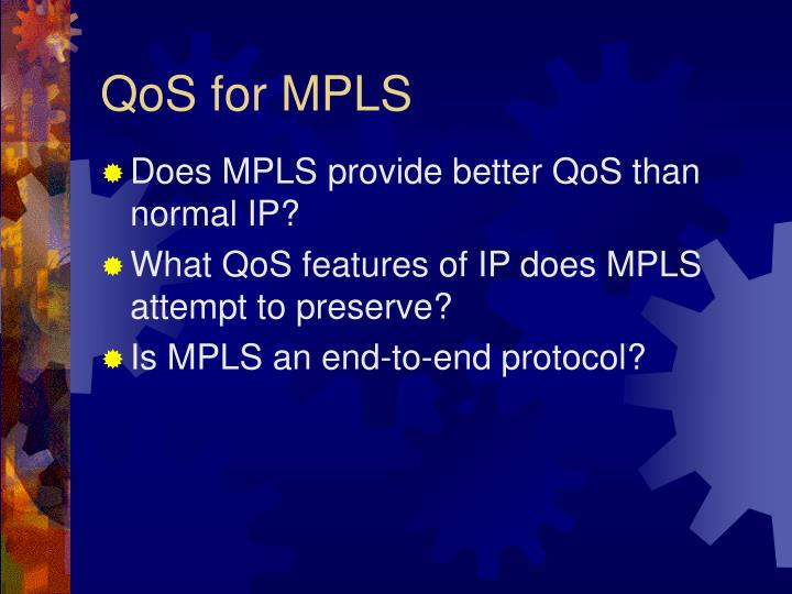 QoS for MPLS
