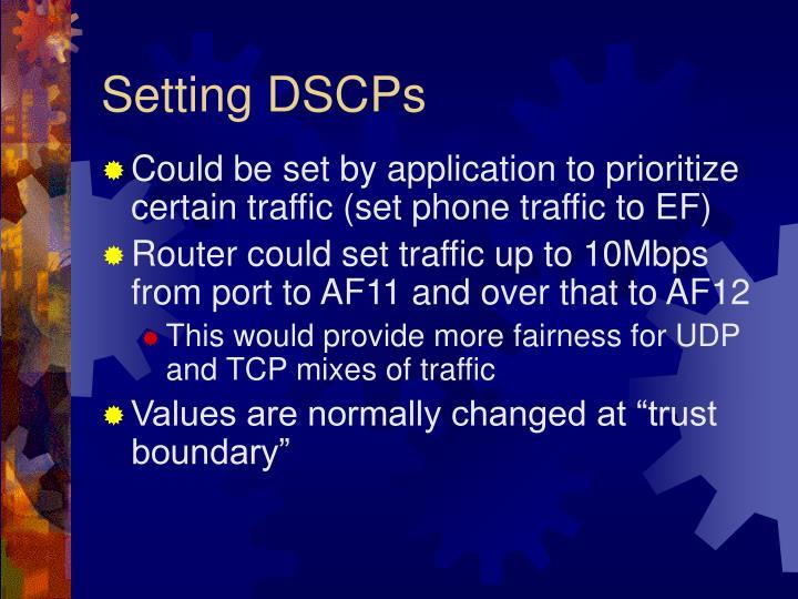 Setting DSCPs