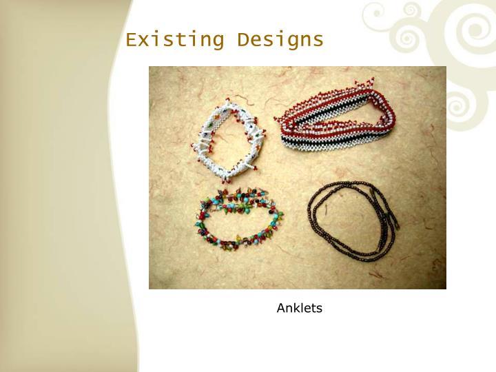 Existing Designs