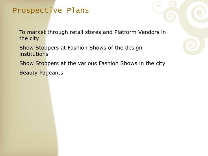 Prospective Plans