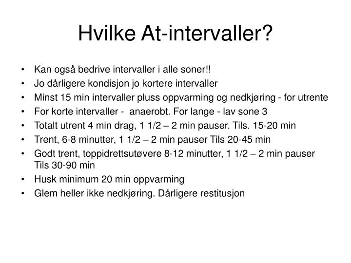 Hvilke At-intervaller?