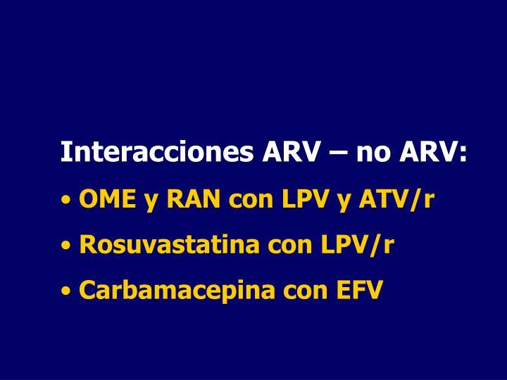 Interacciones ARV – no ARV: