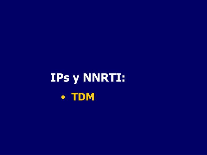 IPs y NNRTI: