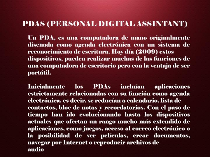 PDAS (PERSONAL DIGITAL ASSINTANT)