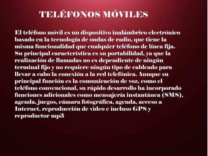 TELÉFONOS MÓVILES