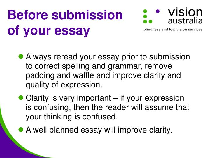 Before submission of your essay