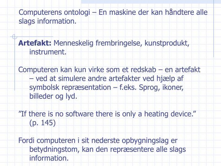 Computerens ontologi – En maskine der kan håndtere alle slags information.