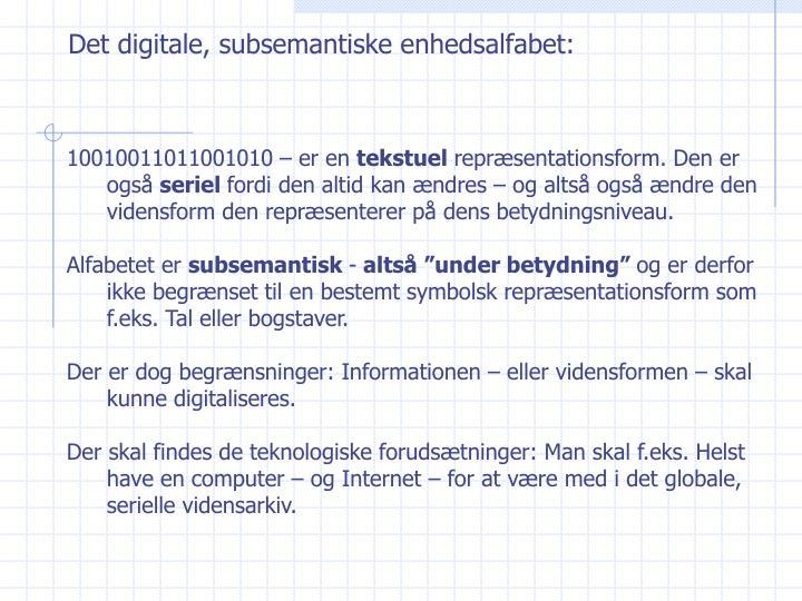 Det digitale, subsemantiske enhedsalfabet: