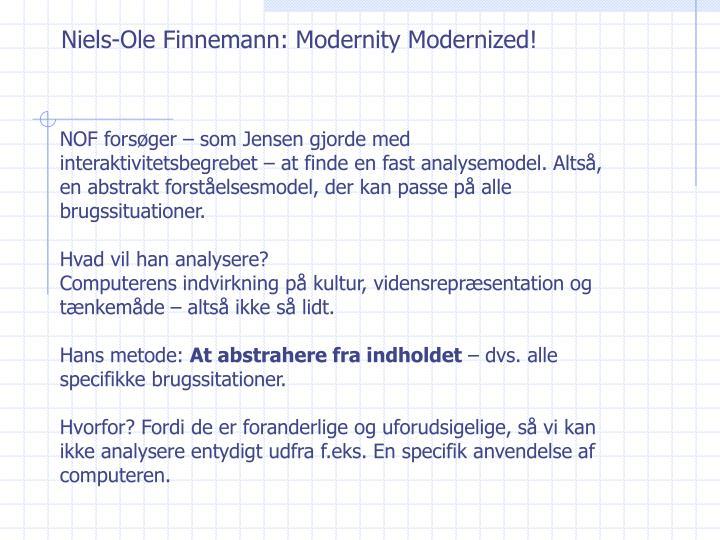 Niels-Ole Finnemann: Modernity Modernized!