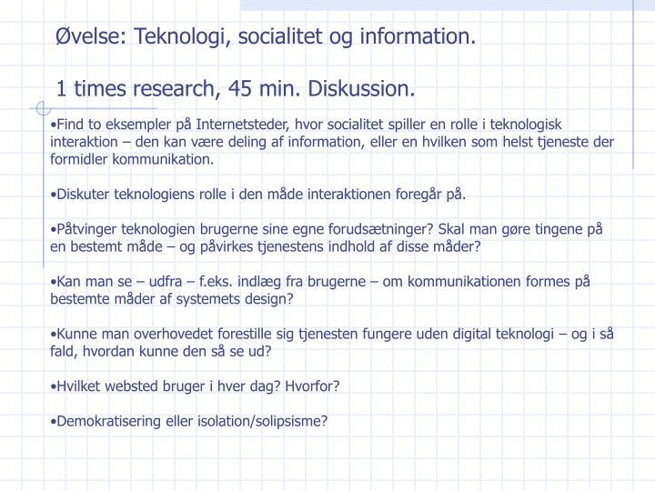 Øvelse: Teknologi, socialitet og information.