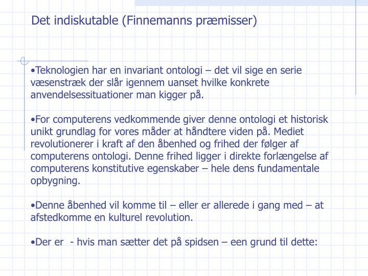 Det indiskutable (Finnemanns præmisser)