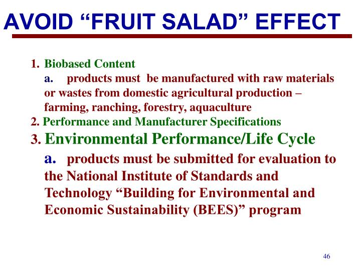 "AVOID ""FRUIT SALAD"" EFFECT"