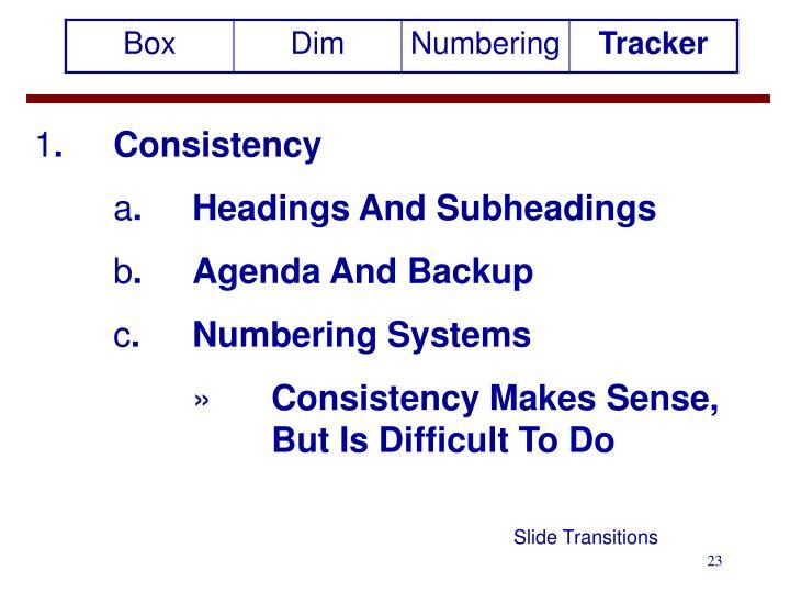 . Consistency