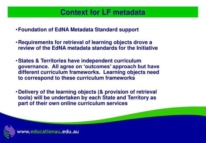 Context for LF metadata