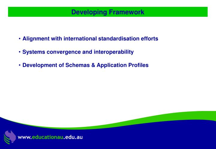 Developing Framework