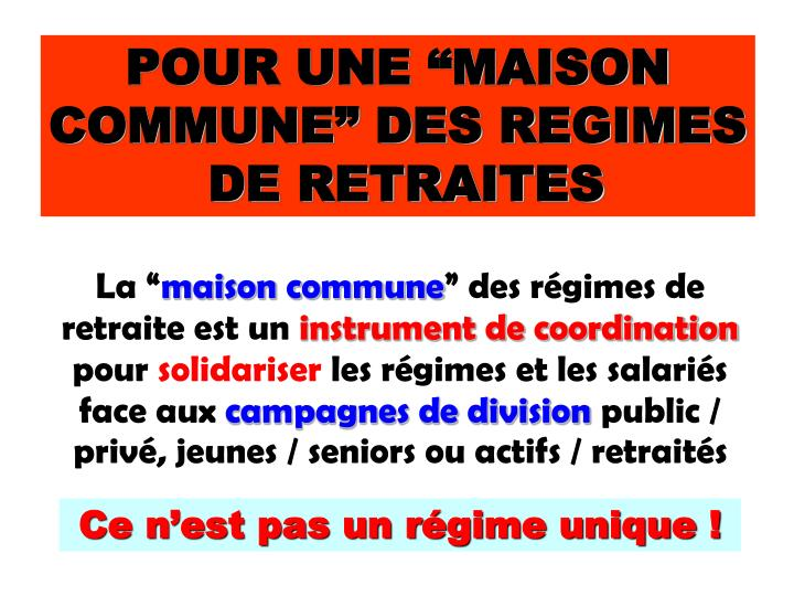 """POUR UNE """"MAISON COMMUNE"""" DES REGIMES"""