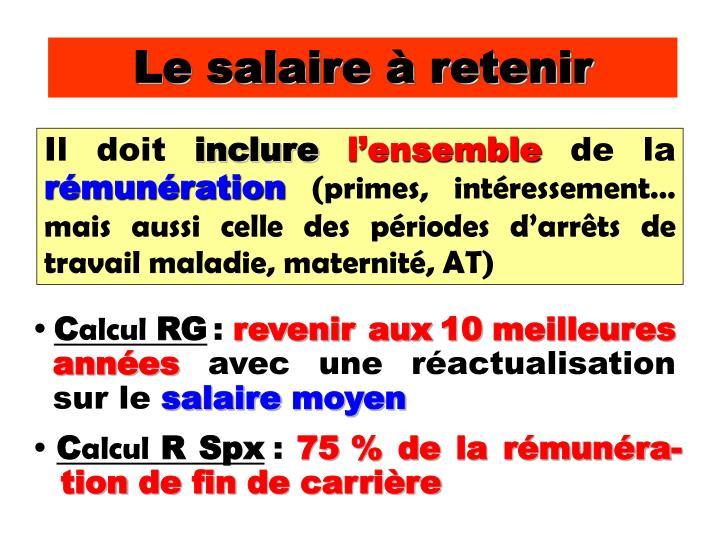 Le salaire à retenir