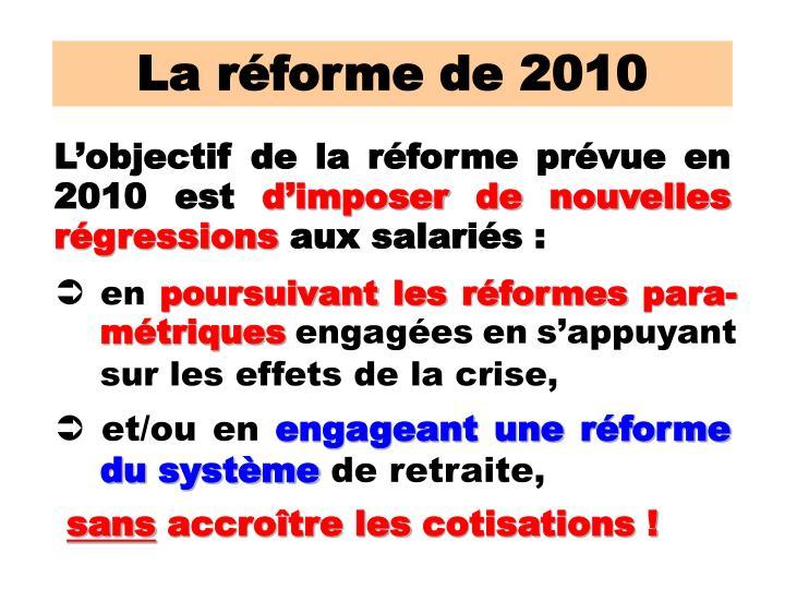 La réforme de 2010