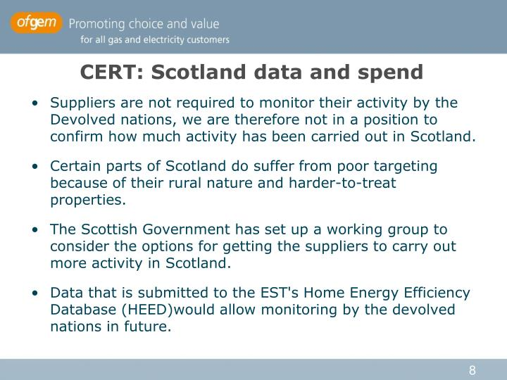 CERT: Scotland data and spend