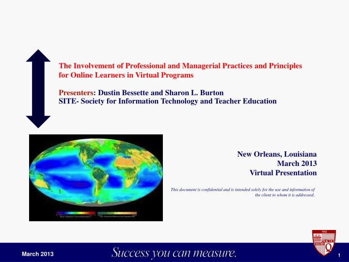 The Involvement of Professional and Managerial Practices and Principles for Online Learners in Virtu...