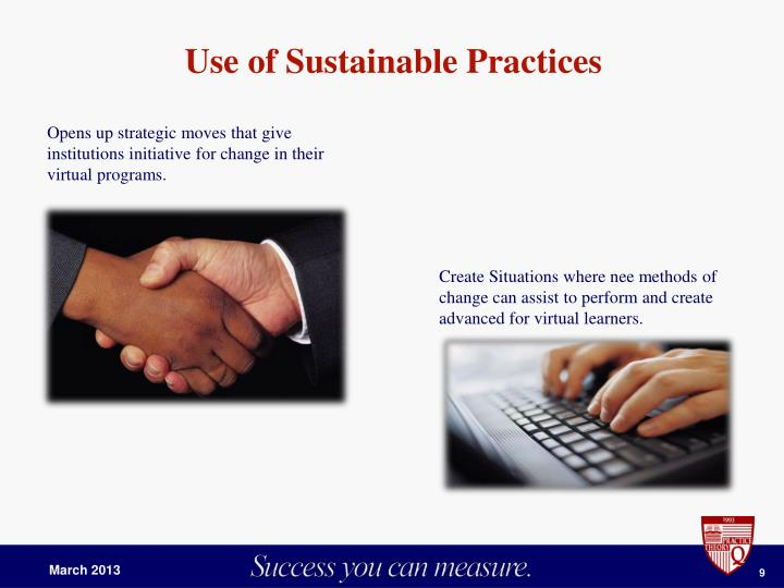Use of Sustainable Practices