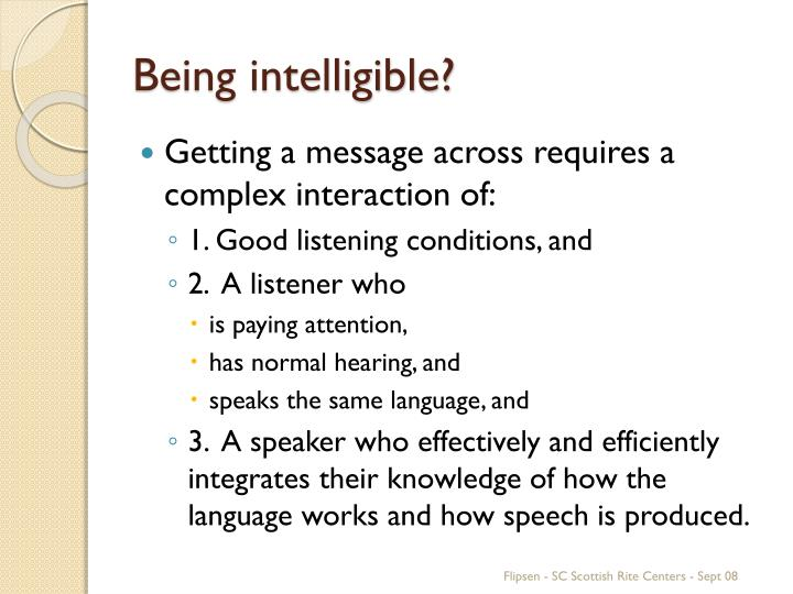 Being intelligible?
