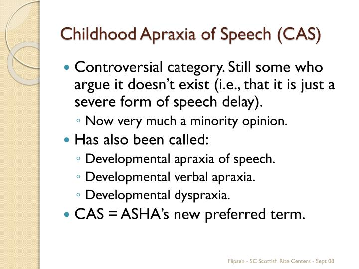 Childhood Apraxia of Speech (CAS)