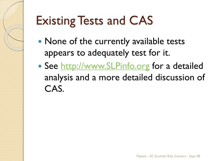 Existing Tests and CAS