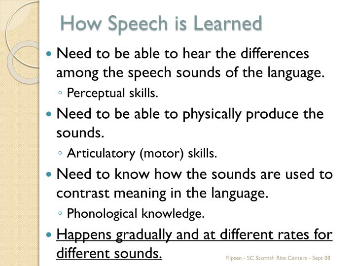 How Speech is Learned