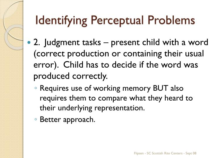 Identifying Perceptual Problems