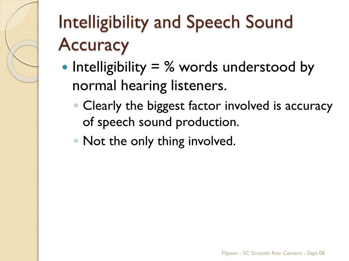 Intelligibility and Speech Sound Accuracy