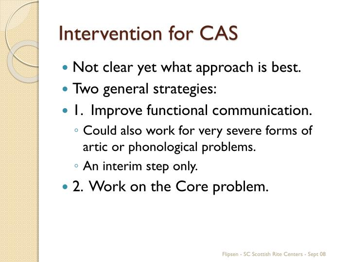 Intervention for CAS