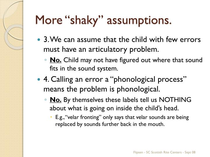 "More ""shaky"" assumptions."