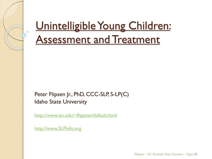 Unintelligible young children assessment and treatment