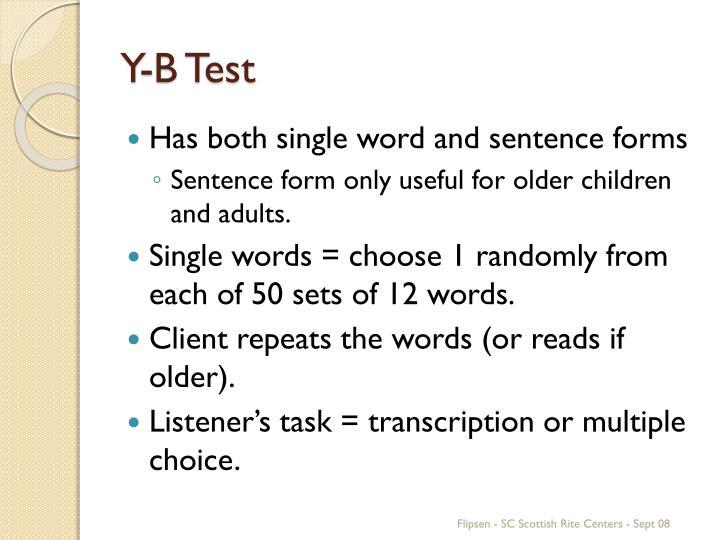 Y-B Test