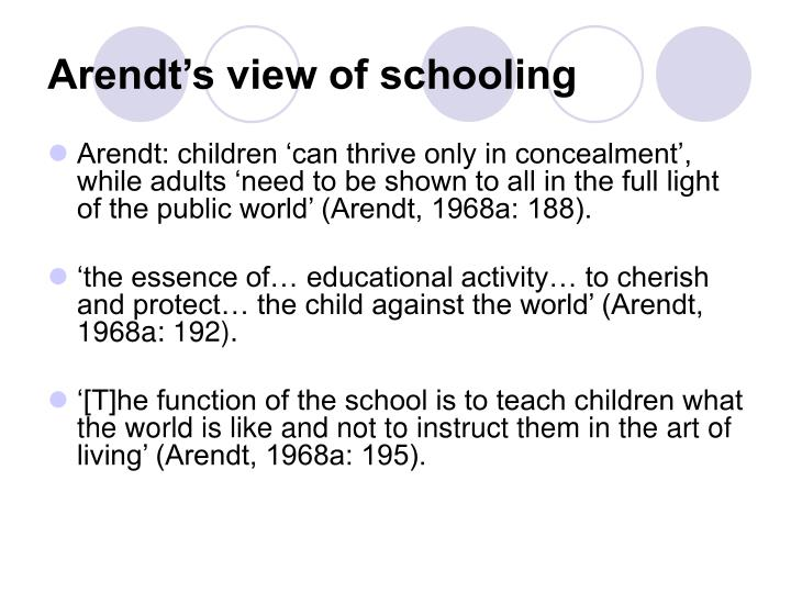 Arendt's view of schooling