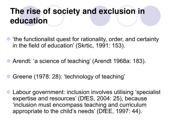 The rise of society and exclusion in education