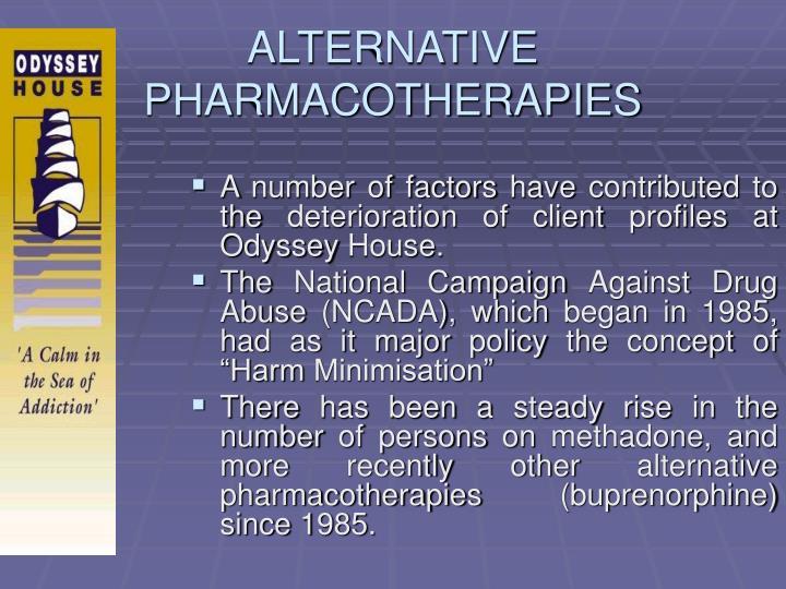 ALTERNATIVE PHARMACOTHERAPIES