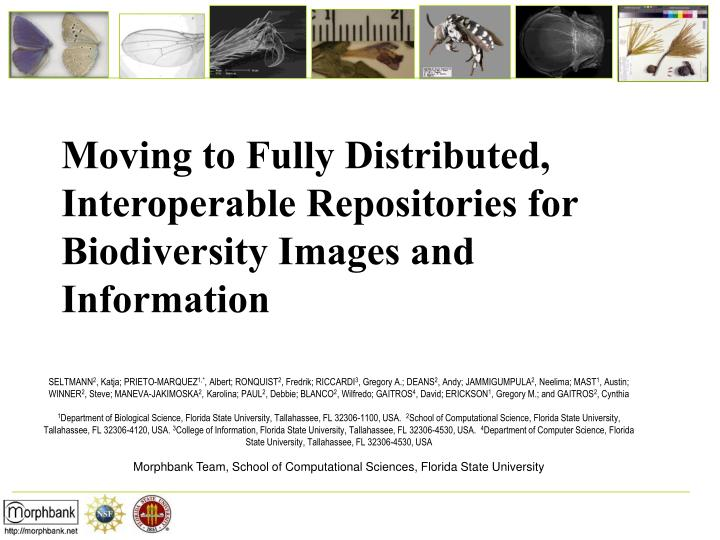 Moving to Fully Distributed, Interoperable Repositories for Biodiversity Images and Information