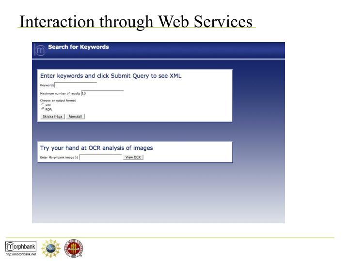 Interaction through Web Services