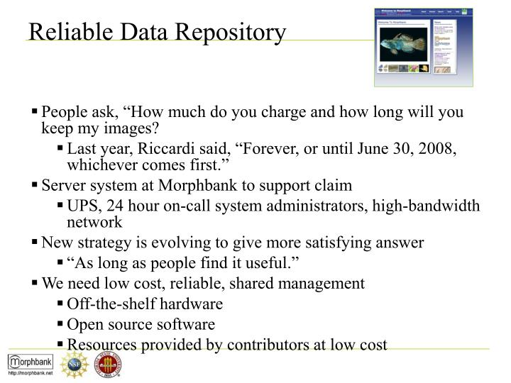 Reliable Data Repository
