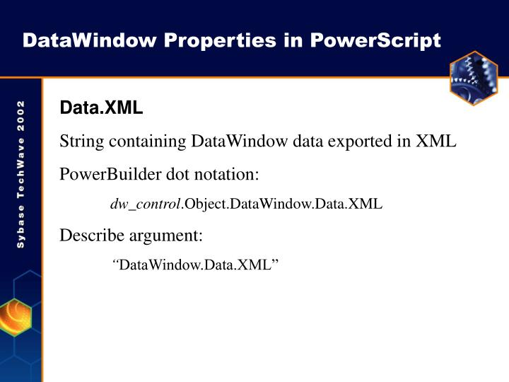 DataWindow Properties in PowerScript