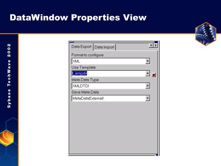 DataWindow Properties View