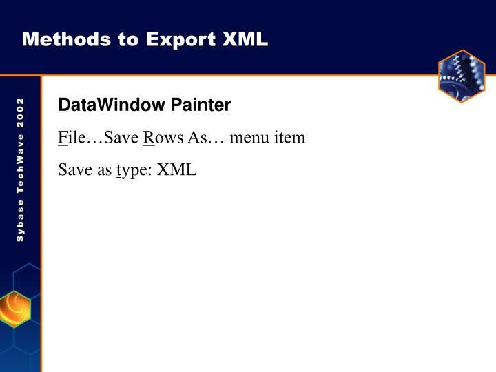 Methods to Export XML