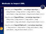 methods to import xml