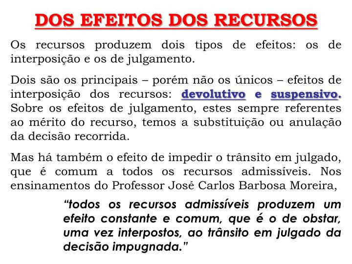 DOS EFEITOS DOS RECURSOS