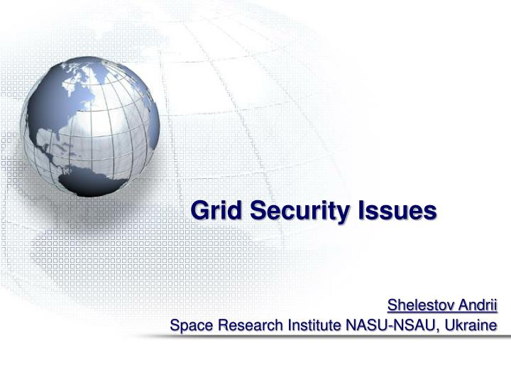 Grid security issues