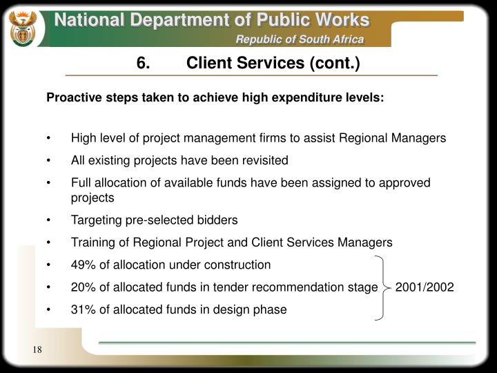 6.Client Services (cont.)