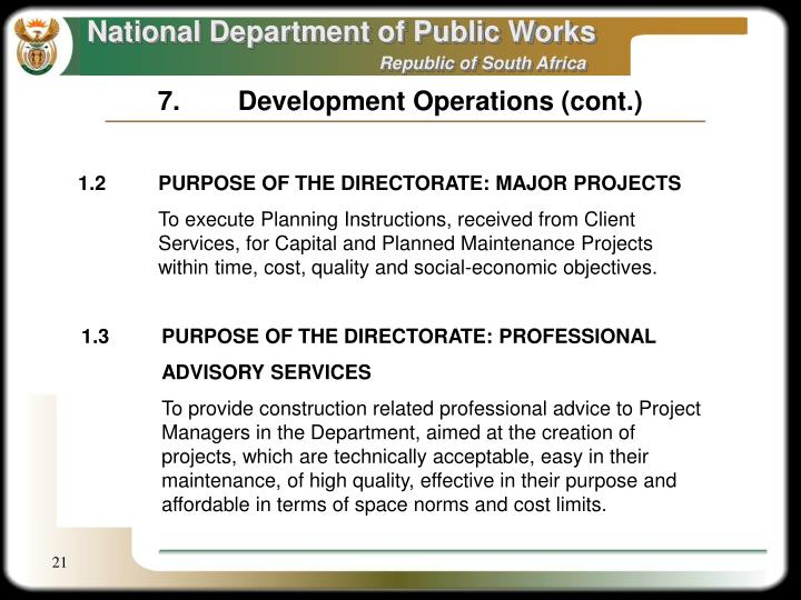 7.	Development Operations (cont.)