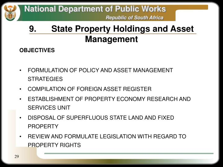 9.	State Property Holdings and Asset Management